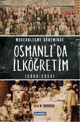 Modernleşme Döneminde Osmanlı 'da İlköğretim