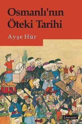 Osmanlının Öteki Tarihi