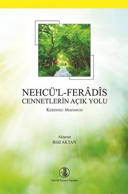 Nehcü'l Feradis Cennetlerin Açık Yolu