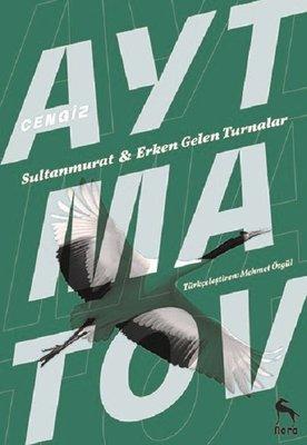 Erken Gelen Turnalar Sultan Murat