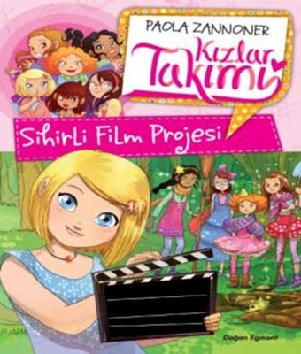 Sihirli Film Projesi-Kızlar Takımı