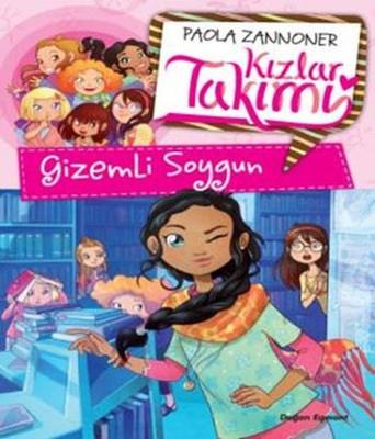 Gizemli Soygun-Kızlar Takımı
