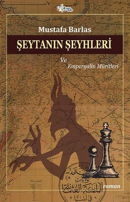 Şeytanın Şeyhleri ve Emperyalin Müritleri