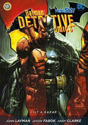 Batman Dedektif Hikayeleri Cilt 4-Gazap
