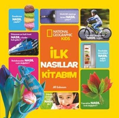 National Geographic Kids - İlk Nasıllar Kitabım