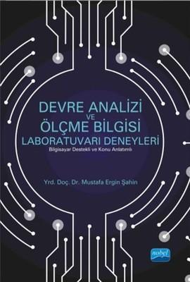 Devre Analizi ve Ölçme Bilgisi Laboratuvarı Deneyleri