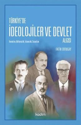Türkiye'de İdeolojiler ve Devlet Algısı