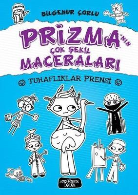 Tuhaflıklar Prensi-Prizma'nın Çok Şekil Maceraları