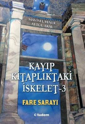 Kayıp Kitaplıktaki İskelet 3-Fare Sarayı