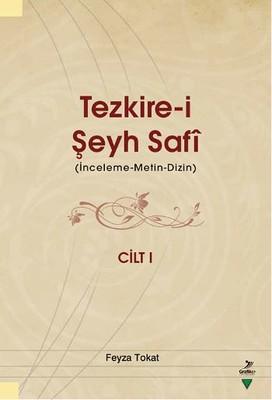 Tezkire-i Şeyh Safi Cilt 1