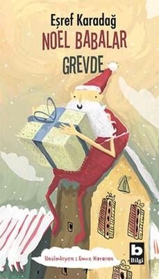Noel Babalar Grevde
