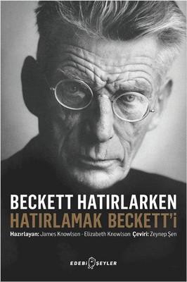 Beckett Hatırlarken Hatırlamak Beckett'i