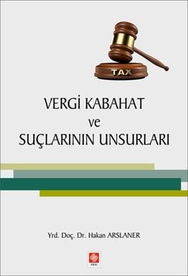Vergi Kabahat ve Suçlarının Unsurları