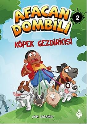 Afacan Dombili 2-Köpek Gezdiricisi
