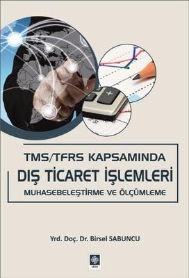 TMS/TFRS Kapsamında Dış Ticaret İşlemleri