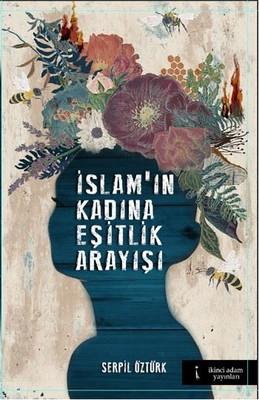 İslam'ın Kadına Eşitlik Arayışı
