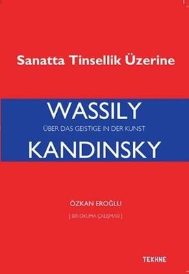 Wassily Kandinsky-Sanatta Tinsellik Üzerine