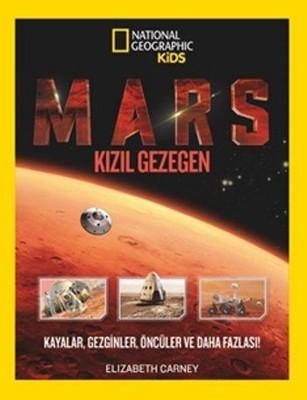 National Geographic Kids-Mars Kızıl Gezegen