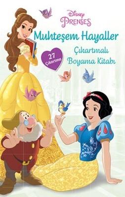 Disney Prenses-Muhteşem Hayaller Çıkartmalı Boyama Kitabı