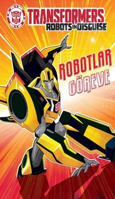 Transformers Robotlar Göreve