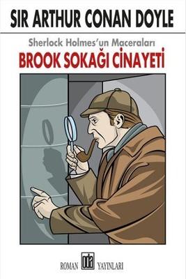 Brook Sokağı Cinayeti-Sherlock Holmes'un Maceraları