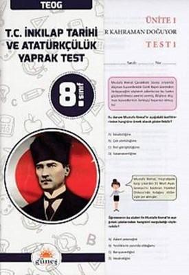 8. Sınıf TEOG T.C. İnkılap Tarihi ve Atatürkçülük Yaprak Test