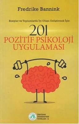 201 Pozitif Psikoloji Uygulaması