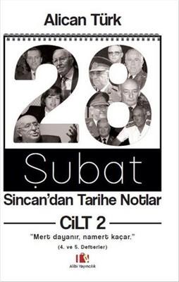 28 Şubat Sincan'dan Tarihe Notlar Cilt 2