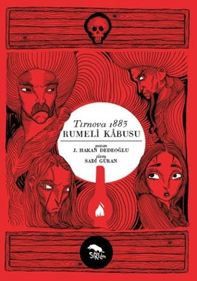 Tırnova 1883-Rumeli Kabusu
