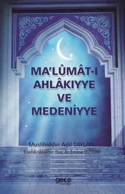 Malumat-ı Ahlakıyye ve Medeniyye