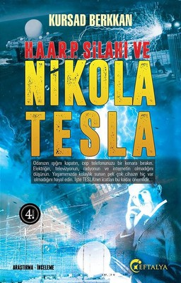 Haarp Silahı ve Nikola Tesla