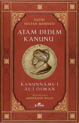 Fatih Sultan Mehmed-Atam Dedem Kanunu