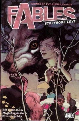 Fables Volume 3: Storybook Love