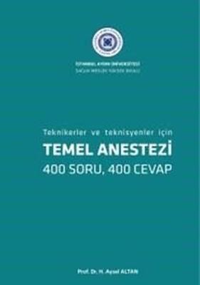 Temel Anestezi-Tekniker ve Teknisyenler İçin