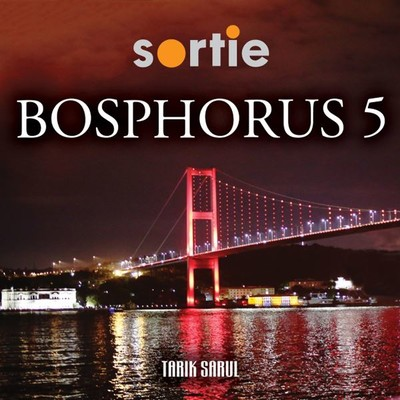 Sortie Bosphorus Vol.5 by Tarık Sarul
