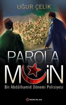 Parola Muin: Bir Abdülhamid Dönemi Polisiyesi