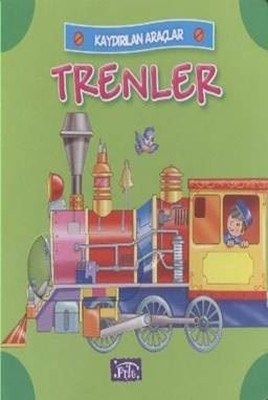Kaydırılan Araçlar-Trenler