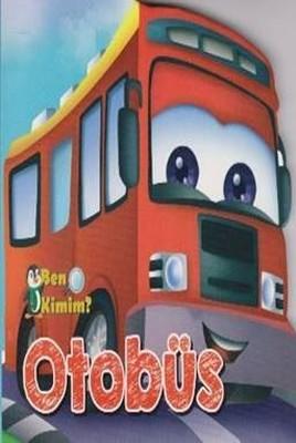 Ben Kimim-Otobüs