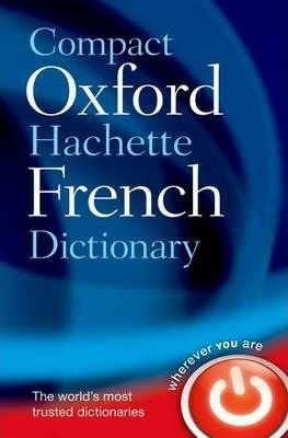 Compact Oxford-Hachette French Dict