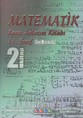 11.Sınıf İleri Matematik Konu Anlatım Kitabı 2.Kitap