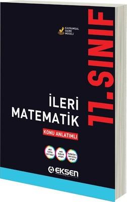 11. Sınıf  İleri Matematik Konu Anlatım Kitabı