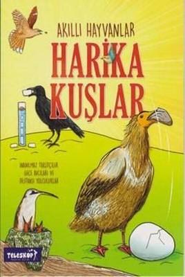 Akıllı Hayvanlar-Harika Kuşlar