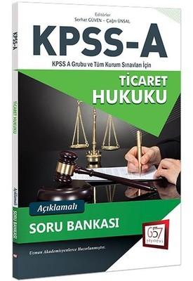 KPSS-A Ticaret Hukuku Açıklamalı Soru Bankası