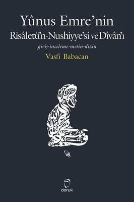 Yunus Emre'nin Risaletün Nushiyye'si ve Divan'ı