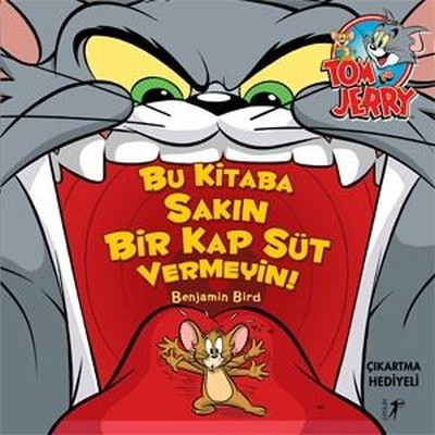Tom ve Jerry-Bu Kitaba Sakın Bir Kap Süt Vermeyin!