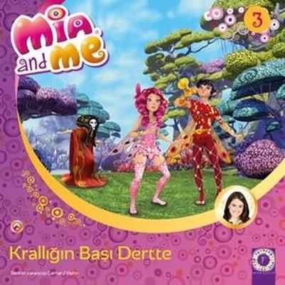 Krallığın Başı Dertte Mia and Me