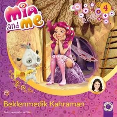 Beklenmedik Kahraman Mia and Me