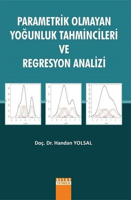 Parametrik Olmayan Yoğunluk Tahmincileri ve Regresyon Analizi