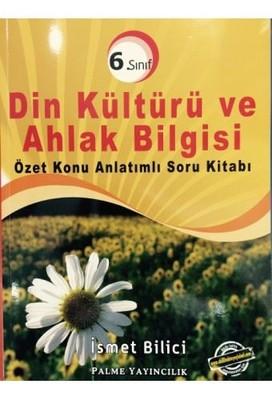 6. Sınıf  Din Kültürü ve Ahlak Bilgisi Özet Anlatımlı Soru Kitabı