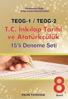 8. Sınıf TEOG 1-TEOG 2 T.C. İnkılap Tarihi ve Atatürkçülük 15'li Deneme Seti